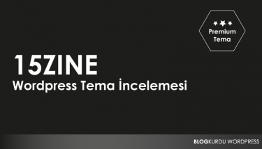 15Zine Wordpress Tema İncelemesi
