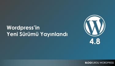 Wordpress 4.8 Yayınlandı