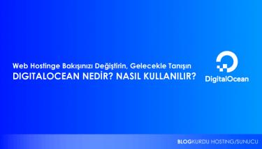 Digitalocean nedir? Digitalocean sunucu kurulumu
