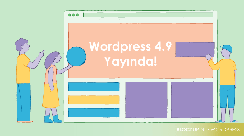 Wordpress 4.9 yayında!